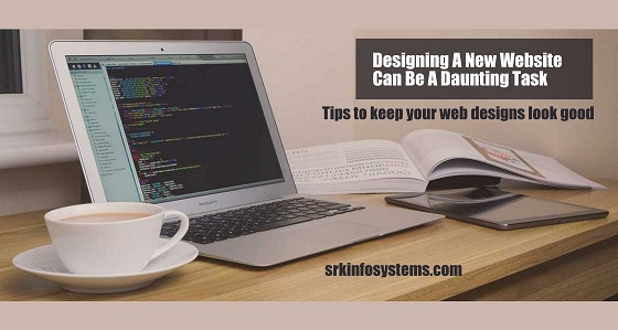 Designing A New Website Can Be A Daunting Task